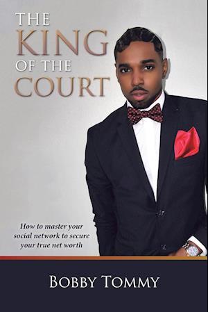 Bog, paperback The King of the Court af Bobby Tommy
