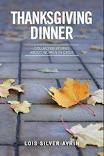 Thanksgiving Dinner af Lois Silver- Avrin
