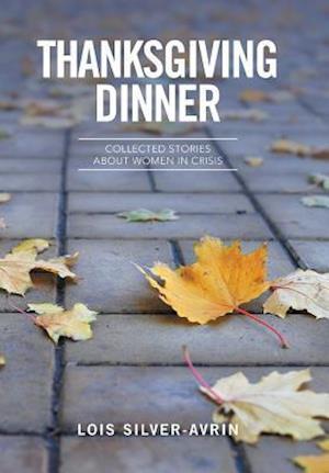 Bog, hardback Thanksgiving Dinner af Lois Silver- Avrin