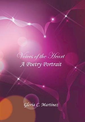 Bog, hardback Voices of the Heart af Gloria C. Martinez