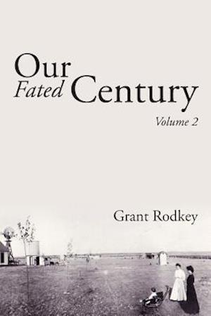 Bog, paperback Our Fated Century af Grant Rodkey
