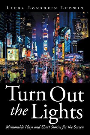 Bog, paperback Turn Out the Lights af Laura Lonshein Ludwig