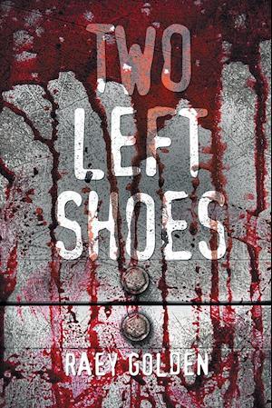 Bog, paperback Two Left Shoes af Raey Golden