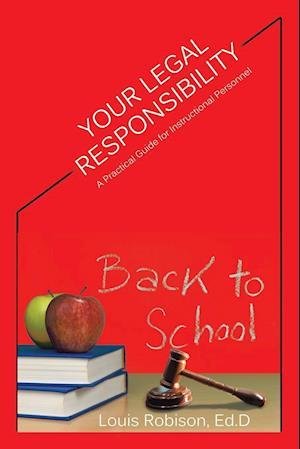 Bog, paperback Your Legal Responsibility af Ed D. Louis Robison
