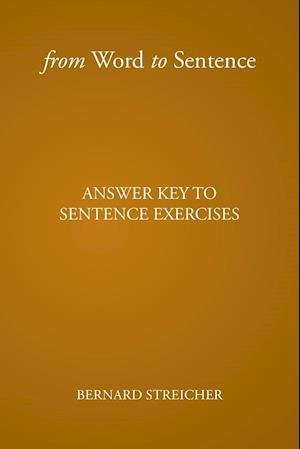Bog, paperback From Word to Sentence af Bernard Streicher