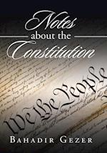 Notes about the Constitution
