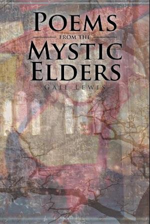 Bog, paperback Poems from the Mystic Elders af Gail Lewis