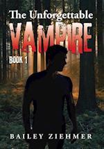 The Unforgettable Vampire af Bailey Ziehmer