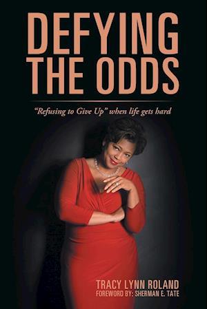 Bog, paperback Defying the Odds af Tracy Lynn Roland