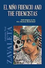 El Nino Fidencio and the Fidencistas
