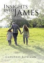 Insights Into James