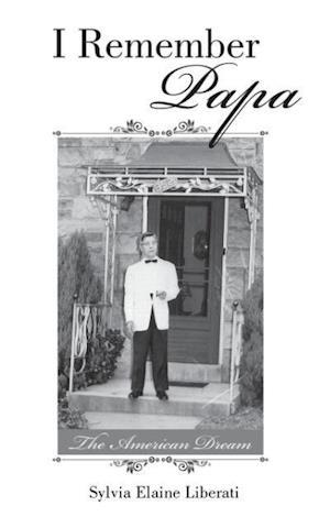 Bog, paperback I Remember Papa af Sylvia Elaine Liberati