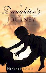 A Daughter's Journey af Heather Jaynes