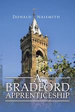 A Bradford Apprenticeship