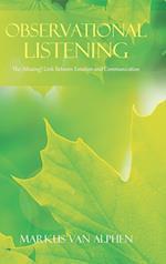 Observational Listening