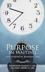 Purpose in Waiting
