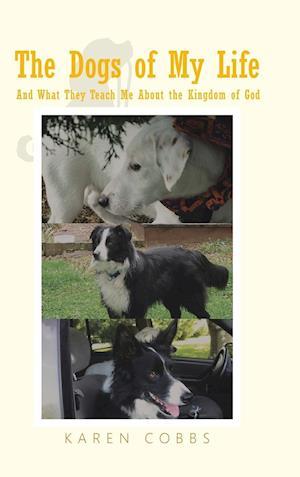 Bog, hardback The Dogs of My Life af Karen Cobbs