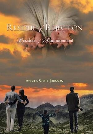 Bog, hardback Residue of Rejection af Angela Scott Johnson