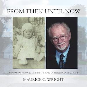 Bog, paperback From Then Until Now af Maurice Wright