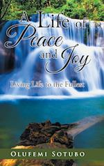A Life of Peace and Joy