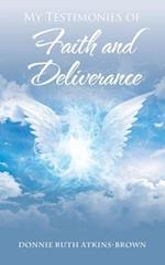My Testimonies of Faith and Deliverance