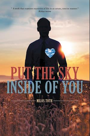 Bog, paperback Put the Sky Inside of You af Milos Toth