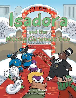 Bog, paperback Isadora and the Missing Christmas Tree af Mama G.