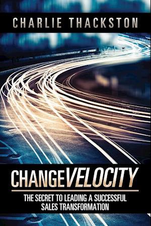 Bog, paperback Change Velocity af Charlie Thackston