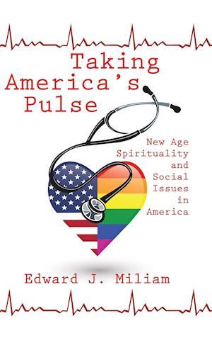 Bog, hardback Taking America's Pulse af Edward J. Miliam