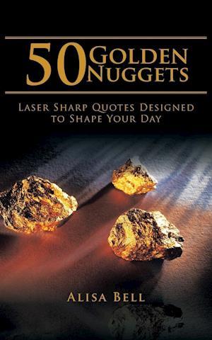 Bog, paperback 50 Golden Nuggets af Alisa Bell