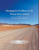 Managing for Excellence in the Twenty-First Century af Prof Goski Alabi