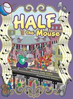 Half the Mouse af Andy Gillow