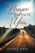Prayer and Infinite You. af Sverre Ange