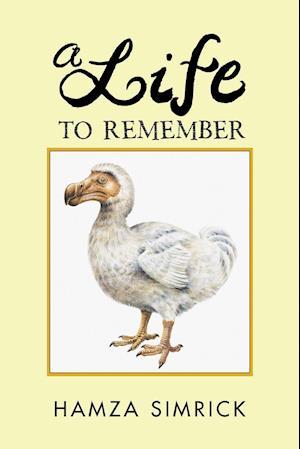 Bog, paperback A Life to Remember af Hamza Simrick