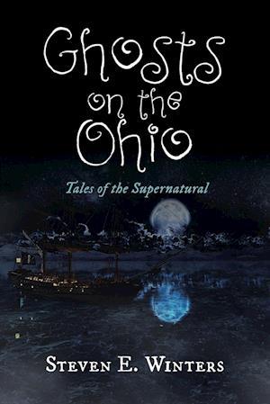 Bog, paperback Ghosts on the Ohio af Steven E. Winters