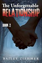 The Unforgettable Relationship af Bailey Ziehmer