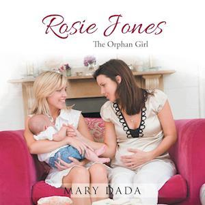 Bog, paperback Rosie Jones af Mary Dada