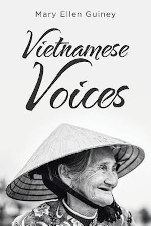 Vietnamese Voices af Mary Ellen Guiney