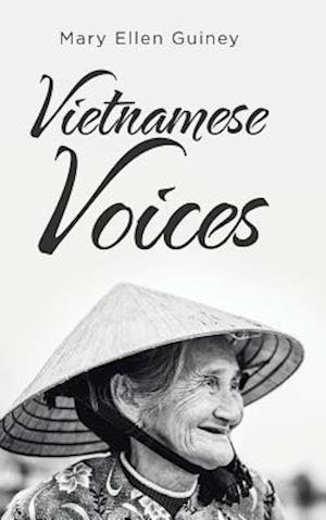 Vietnamese Voices af Mary Ellen Guiney