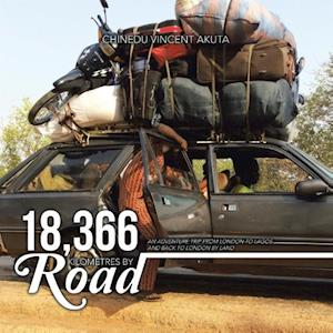 Bog, paperback 18,366 Kilometres by Road af Chinedu Vincent Akuta