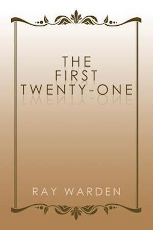 Bog, paperback The First Twenty-One af Ray Warden