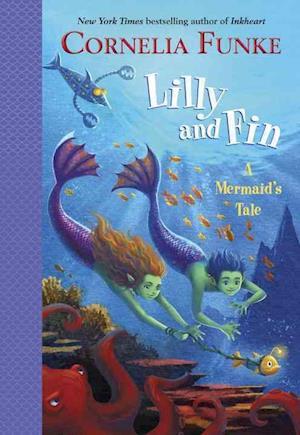 Bog, hardback Lilly and Fin af Cornelia Funke