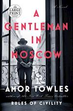 A Gentleman in Moscow (RANDOM HOUSE LARGE PRINT)