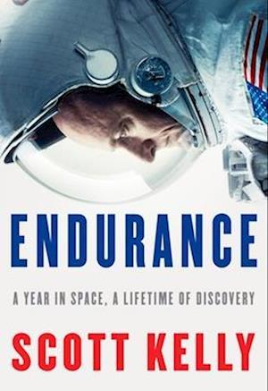 Bog, hardback Endurance af Scott Kelly