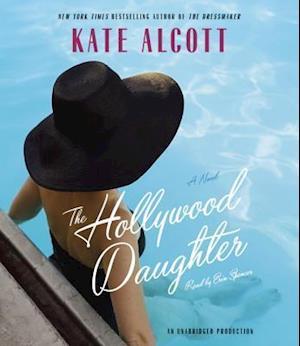 Lydbog, CD The Hollywood Daughter af Kate Alcott