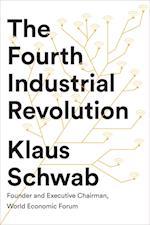 The Fourth Industrial Revolution af Klaus Schwab
