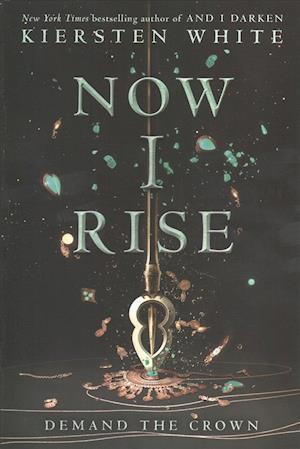 Bog, paperback Now I Rise af Kiersten White