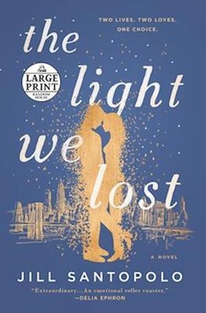 Bog, paperback The Light We Lost af Jill Santopolo