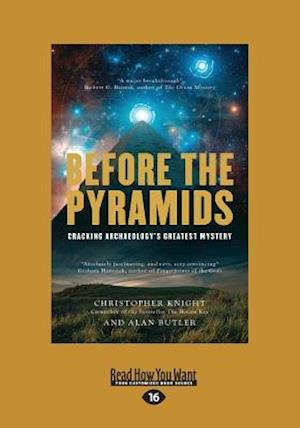 Bog, paperback Before the Pyramids af Alan Butler, Christopher Knight