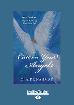 Bog, paperback Call on Your Angels af Claire Nahmad